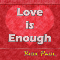 New Single: Love is Enough